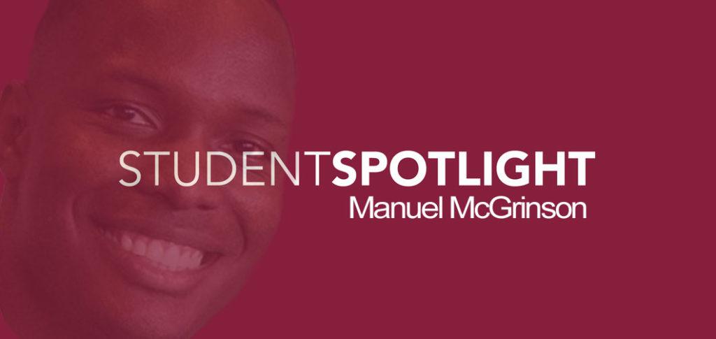 Student Spotlight - Manuel McGrinson - Charlotte NC